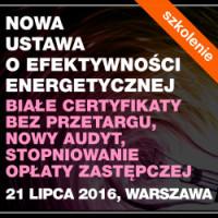 Nowa ustawa o efektywności energetycznej. Białe certyfikaty bez przetargu, nowy audyt, stopniowanie opłaty zastępczej – zapisy na szkolenie