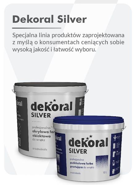 Nowa Linia Produktów Dla Profesjonalistów Dekoral Silver