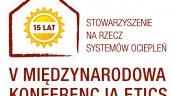 15-lecie SSO i V Międzynarodowa Konferencja ETICS – jubileusz branży ociepleń już w maju
