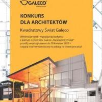 """Konkurs dla architektów """"Kwadratowy świat Galeco"""" na ostatniej prostej"""